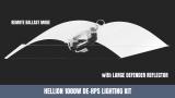 Adjust a Wing Hellion 750W und 1000W DE HPS Lighting Kits